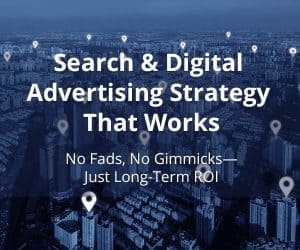 Search & Digital Advertising Strategy